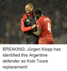 Kolo Toure Memes - lec breaking jürgen klopp has identified this argentine defender as