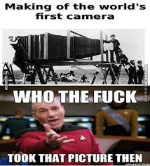 Meme Camera - simple the first meme ever worlds first camera wait by streghten