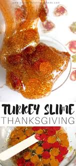 turkey themed thanksgiving slime recipe for thanksgiving science