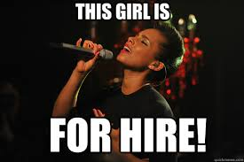 Alicia Keys Meme - this girl is for hire alicia keys quickmeme