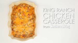 king ranch chicken casserole southern living