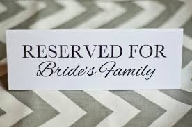 reserved signs for wedding tables 5 x 7 reserved for bride or groom s family wedding table cards signs