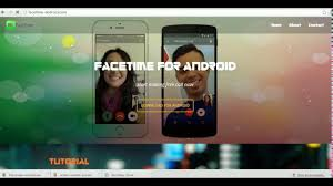 does android facetime facetime for android device 2017
