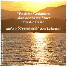 positive gedanken sprüche positive gedanken sind der beste start für die reise auf die