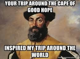 Trip Meme - your trip around the cape of good hope inspired my trip around the