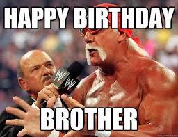 Brother Birthday Meme - happy birthday meme images fresh happy birthday brother funny memes