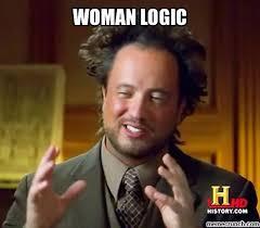 Meme Woman Logic - logic