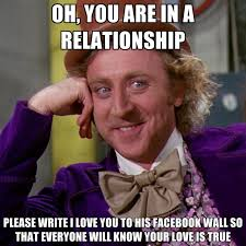 Facebook Memes About Love - oh you are in a relationship please write i love you to his