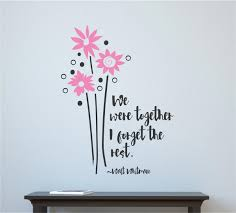we were together love anniversary flowers vinyl decal wall we were together love anniversary flowers vinyl decal wall stickers letters words