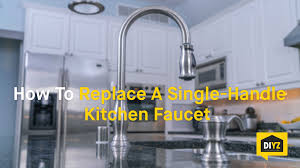 how to replace a single handle kitchen faucet youtube