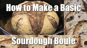 how to make a basic loaf of sourdough bread recipe youtube