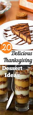20 delicious thanksgiving dessert ideas thanksgiving dinners and