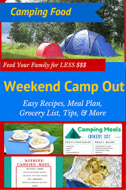 List Of Easy Dinner Ideas Weekend Camping Meal Plan U0026 Recipes 4 5 People For Only 50