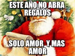 Memes De Santa Claus - este a祓o no abra regalos santa claus meme en memegen