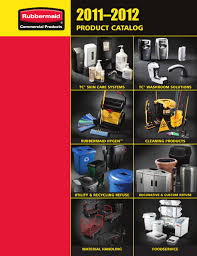 rubbermaid commercial 2011 2012 catalog by rubbermaid commercial