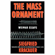the mass ornament weimar essays book by siegfried kracauer