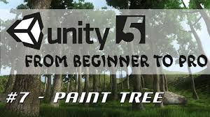 unity 5 from beginner to pro 7 paint tree tool
