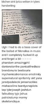 kitchen sink lyrics kitchen sink lyrics written in tylers handwriting at my kitomsak