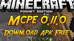 minecraft pe 0 11 0 apk minecraft pe 0 11 0 build 14 apk free