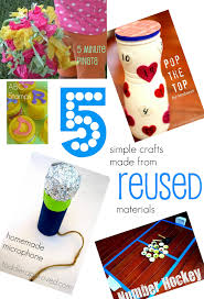 toddler approved 5 simple crafts made from reused materials
