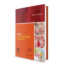 livro netter atlas de cabeça e pescoço 2ª edição elsevier dental