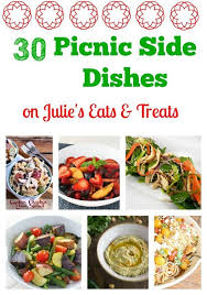 30 picnic side dishes julie u0027s eats u0026 treats