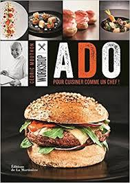 cuisiner un hamburger workshop ado pour cuisiner comme un chef amazon ca cédric