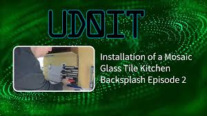 installation of mosaic glass tile kitchen backsplash installation