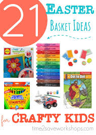 easter gift ideas for kids 21 cheap easter basket ideas for artsy crafty kids kasey trenum