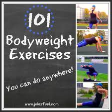 Bedroom Workout No Equipment 101 Bodyweight Exercises You Can Do Anywhere Jules U0027 Fuel