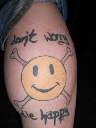 don u0027t worry die happy heavy metal tattoo