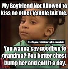 Boyfriend Birthday Meme - back off my boyfriend memes image memes at relatably com