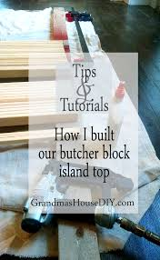 how to build your own butcher block diy for your island or anywhere