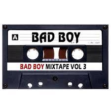 Bad Boy 3 Bad Boy Mixtape Vol 3 Download Only Blendkingz Com The 1