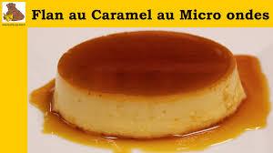 recette cuisine micro onde flan au caramel au micro ondes recette rapide et facile