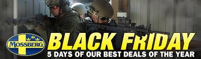 black friday firearm deals black friday 2016 o f mossberg u0026 sons