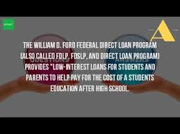william d ford federal direct loan program what is a direct loan program