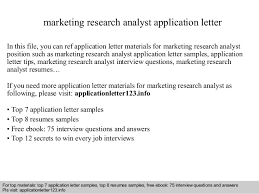 Market Research Analyst Resume Sample by Marketing Research Analyst Application Letter 1 638 Jpg Cb U003d1408499804