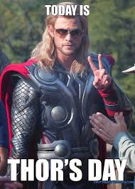Funny Thor Memes - happy thor s day avengers my new love pinterest thor thor