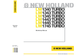 new holland lm1340 lm1343 lm1345 lm1443 lm1445 lm1745 turbo