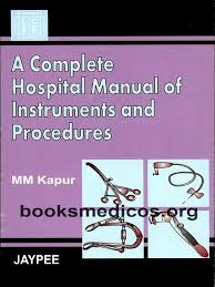 a complete hospital manual of instruments and procedures pdf