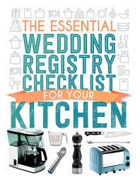 kitchen wedding registry the essential wedding registry list for your kitchen
