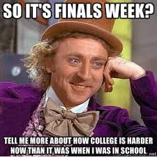 College Finals Meme - and so it begins parents families