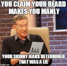 Funny Beard Memes - hipster lies imgflip