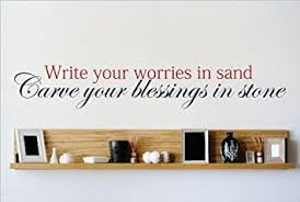 Blessings Unlimited Home Decor Decal Vinyl Wall Sticker Write Your Worries In Sand Carve Your