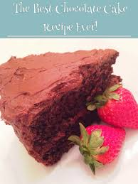 best chocolate cake recipe ever the style sisters