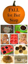 fall for bar soap an easy project that will have your kids