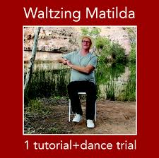 tutorial dance who you waltzing matilda tutorial and dance download sitdance com