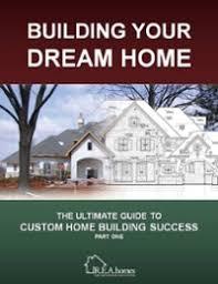 building your dream home building your dream home r e a homes st louis custom home