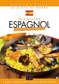 cuisine traditionnelle espagnole je cuisine espagnol dvd dvd zone 2 achat prix fnac